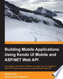 Building Mobile Applications Using Kendo UI Mobile and ASP NET Web API