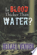 Is Blood Thicker Than Water
