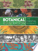 Botanical Illustration  The Essential Reference
