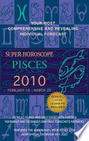 Pisces  Super Horoscopes 2010