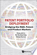 Patent Portfolio Deployment  Bridging The R d  Patent And Product Markets