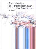 Book Atlas thématique de l'environnement marin de la baie de Douarnenez (Finistère)