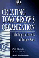 Creating Tomorrow's Organization