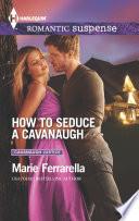 How to Seduce a Cavanaugh