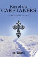 Rise of the Caretakers Book PDF