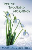 download ebook twelve thousand mornings pdf epub