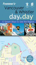 Frommer s Vancouver   Whistler Day by Day  U S O C  Edition