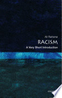 Racism  A Very Short Introduction