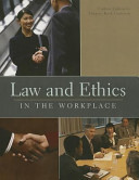 Law and Ethics in the Workplace