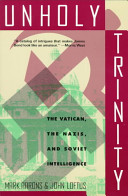 Unholy Trinity Story Of The Communists The Catholic Church And