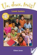Un  deux  trois  Lower Juniors Years 3 4