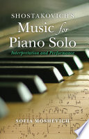 Shostakovich s Music for Piano Solo