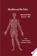 Bioethics and the Fetus