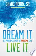 Dream It  Live It
