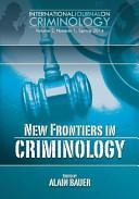 New Frontiers in Criminology