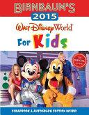 Birnbaum s 2015 Walt Disney World For Kids