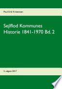 Sejlflod Kommunes Historie 1841 1970