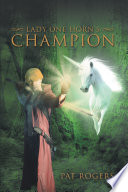 Lady One Horn'S Champion