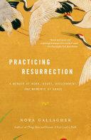 Practicing Resurrection