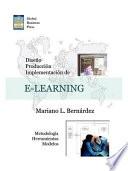 Diseno, Produccion E Implementacion De E-learning