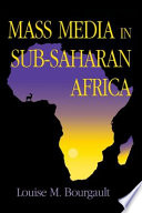 Mass Media in Sub-Saharan Africa Economic Social Cultural And Stylistic Factors Have Shaped