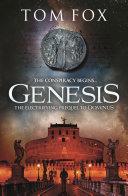 Genesis Tom Fox S Debut E Novella Genesis A Deathly Conspiracy