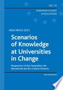Scenarios of Knowledge at Universities in Change