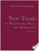 New Trends In Neutrosophic Theory And Applications Volume Ii