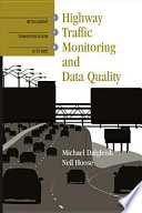 Highway Traffic Monitoring and Data Quality