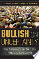 Bullish on Uncertainty