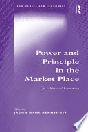 Power and Principle in the Market Place