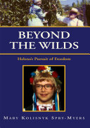 download ebook beyond the wilds: helena\'s pursuit of freedom pdf epub