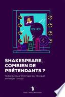Shakespeare. Combien de prétendants ?