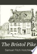 The Bristol Pike