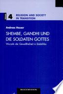 Shembe, Gandhi und die Soldaten Gottes