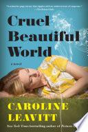 Cruel Beautiful World Book PDF