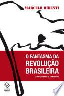 O fantasma da revolu    o brasileira