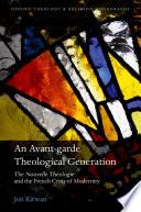 An Avant Garde Theological Generation