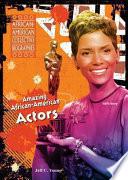 Amazing African American Actors