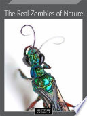 The Real Zombies of Nature