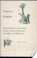 Nature's Enigma