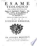 Esame teologico del libro intitolato: Saggio de'supplementi teologici, morali, critici (etc.)