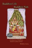 Buddhist Life / Buddhist Path