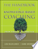 The Handbook of Knowledge-Based Coaching References And A Commitment To Connecting Theory