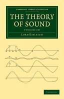 The Theory of Sound  2 Volume Set