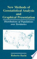 New Methods of Geostatistical Analysis and Graphical Presentation