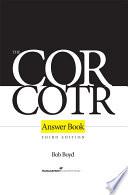 The COR COTR Answer Book
