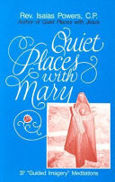 Quiet Places with Mary