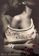 Oceans Collide