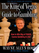 The King of Vegas  Guide to Gambling